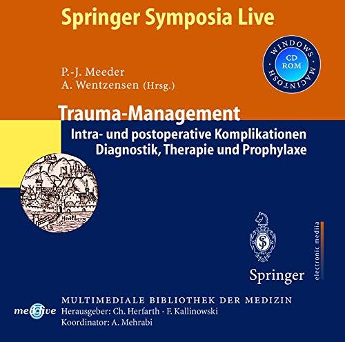 9783540148272: Trauma-Management: Intra- und postoperative Komplikationen. Diagnostik, Therapie und Prophylaxe (Multimediale Bibliothek der Medizin)