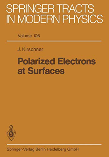 9783540150039: Polarized Electrons at Surfaces (Springer Tracts in Modern Physics)