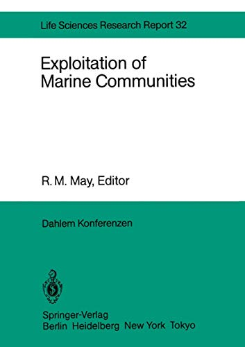 Exploitation of Marine Communities: Report of the