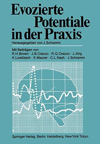 Evozierte Potentiale in der Praxis: Schramm, Johannes (Hrsg.):