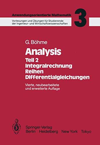9783540150916: Analysis: Teil 2: Integralrechnung, Reihen, Differentialgleichungen