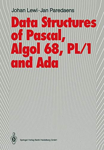 9783540151210: Data Structures of Pascal, Algol 68, PL/1 and Ada