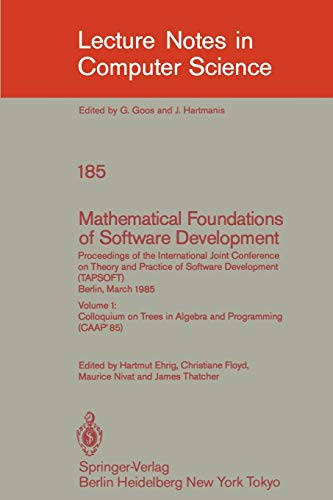 Mathematical Foundations of Software Development. Proceedings of