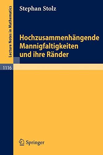 Hochzusammenhängende Mannigfaltigkeiten und ihre Ränder.: Stolz, Stephan.