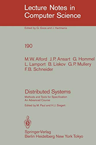 Distributed Systems: Methods and Tools for Specification.: M.W. Alford, J.P.