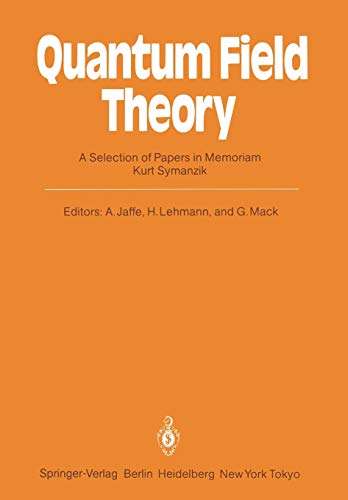 9783540152606: Quantum Field Theory: A Selection of Papers in Memoriam Kurt Symanzik