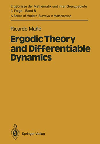 9783540152781: Ergodic Theory and Differentiable Dynamics (Ergebnisse der Mathematik und ihrer Grenzgebiete. 3. Folge / A Series of Modern Surveys in Mathematics)
