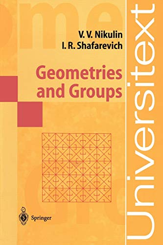 9783540152811: Geometries and Groups