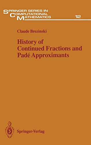 9783540152866: History of Continued Fractions and Padé Approximants (Springer Series in Computational Mathematics)