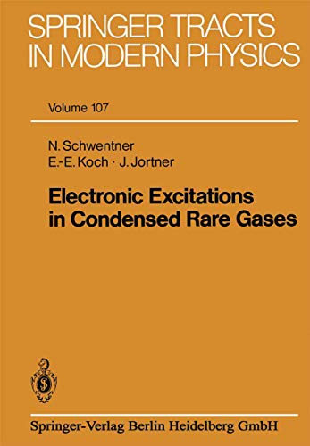 9783540153825: Electronic Excitations in Condensed Rare Gases (Springer Tracts in Modern Physics)