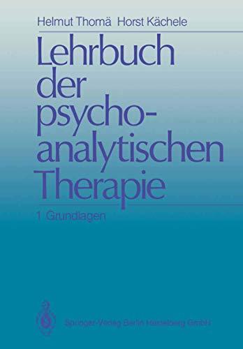 9783540153863: Lehrbuch Der Psychoanalytischen Therapie: Band 1: Grundlagen