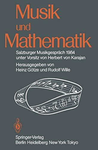 Musik und Mathematik: Salzburger Musikgespräch 1984 unter Vorsitz von Herbert von Karajan (...