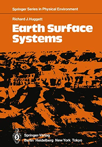 9783540154211: Earth Surface Systems (Springer Series in Physical Environment)