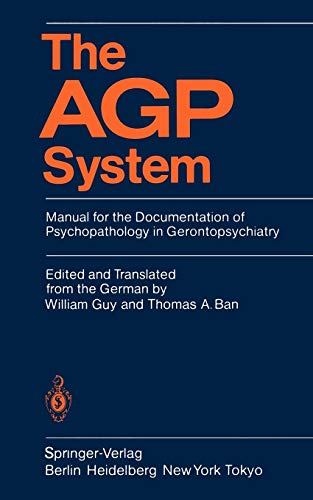 9783540154402: The AGP System: Manual for the Documentation of Psychopathology in Gerontopsychiatry