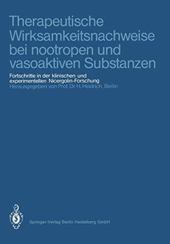 Therapeutische Wirksamkeitsnachweise Bei Nootropen Und Vasoaktiven Substanzen: Fortschritte in Der ...