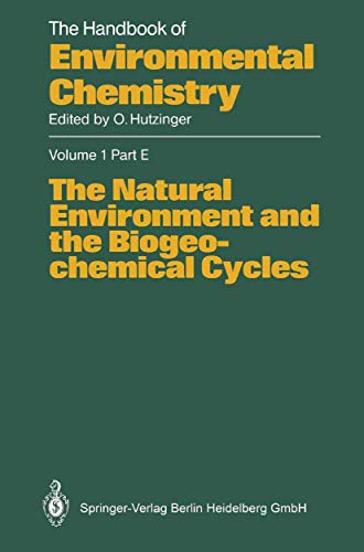 9783540155485: The Natural Environment and the Biogeochemical Cycles (The Handbook of Environmental Chemistry) (v. 1)