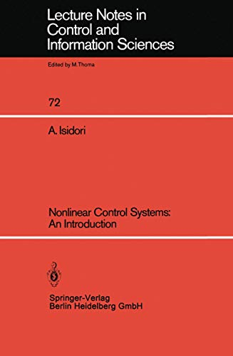 Nonlinear Control Systems: An Introduction (Lecture Notes: Isidori, Alberto
