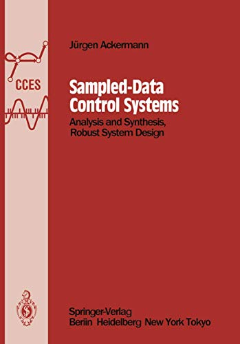 9783540156109: Sampled-Data Control Systems: Analysis and Synthesis, Robust System Design (Communications and Control Engineering)