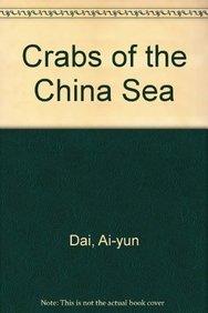 Crabs of the China Seas: Ai-yun,Dai and Yang Si-liang