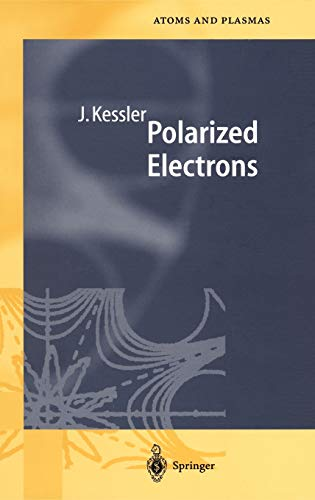 9783540157366: Polarized Electrons (Springer Series on Atomic, Optical, and Plasma Physics)