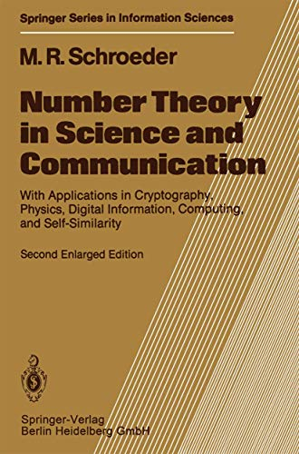 9783540158004: Number Theory in Science and Communication: With Applications in Cryptography, Physics, Digital Information, Computing, and Self-Similarity