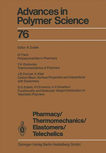 9783540158301: Pharmacy/Thermomechanics/Elastomers/Telechelics (Advances in Polymer Science)