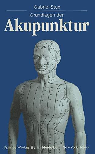 9783540158455: Grundlagen der Akupunktur