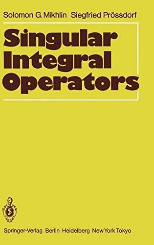 9783540159674: Singular Integral Operators