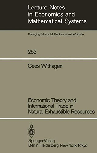 Economic Theory and International Trade in Natural: Cees Withagen