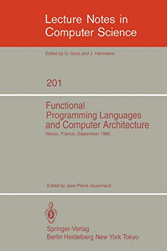 Functional Programming Languages and Computer Architecture: Proceedings, Nancy, France, September ...
