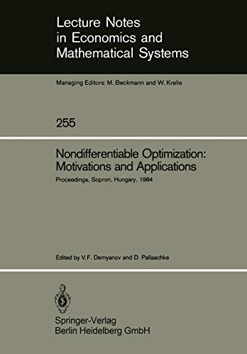 Nondifferentiable Optimization: Motivations and Applications: Proceedings of