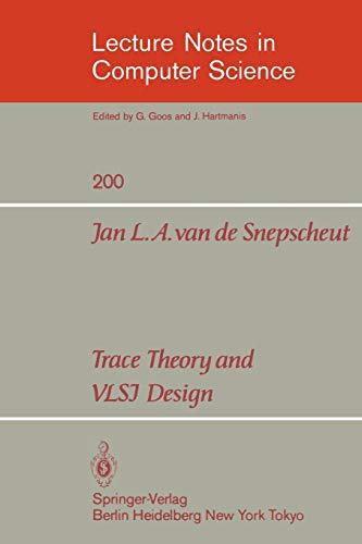 9783540159889: Trace Theory and VLSI Design (Lecture Notes in Computer Science)