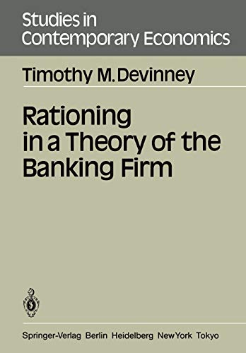9783540160526: Rationing in a Theory of the Banking Firm (Studies in Contemporary Economics)