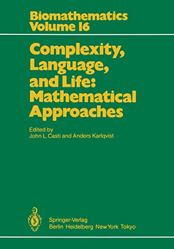 9783540161806: Complexity, Language, and Life: Mathematical Approaches (Biomathematics)