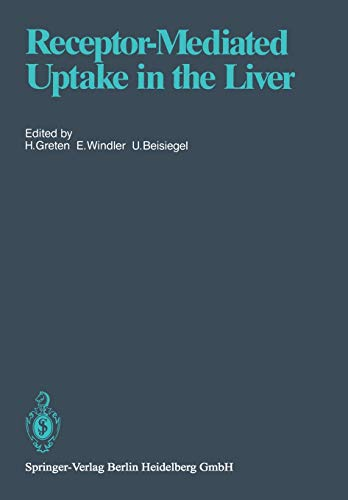 Receptor-Mediated Uptake in the Liver: Lewis, B. (ed.); Assmann,G. (ed.)