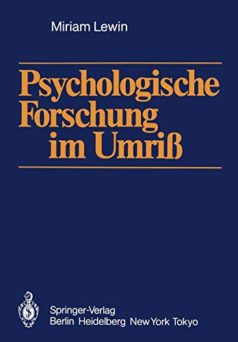 Psychologische Forschung im Umriß (German Edition) (3540161937) by Lewin, Miriam