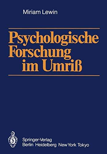 Psychologische Forschung im Umriß (German Edition) (9783540161936) by Miriam Lewin