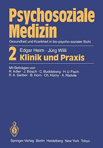 9783540162292: Psychosoziale Medizin Gesundheit Und Krankheit in Bio-Psycho-Sozialer Sicht: 2 Klinik Und Praxis
