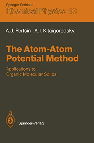 The Atom-Atom Potential Method: Applications to Organic: Pertsin, Alexander and