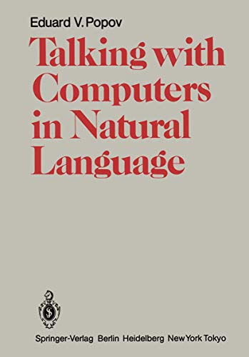 Talking with Computers in Natural Language