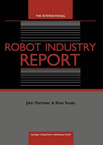 9783540163534: The International Robot Industry Report