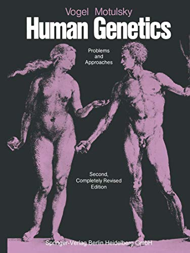 9783540164111: Vogel and Motulsky's Human Genetics: Problems and Approaches