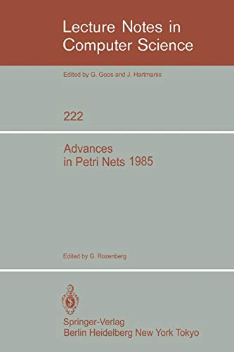 9783540164807: Advances in Petri Nets 1985 (Lecture Notes in Computer Science)