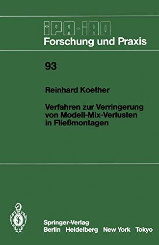 9783540164999: Verfahren zur Verringerung von Modell-Mix-Verlusten in Fließmontagen (IPA-IAO - Forschung und Praxis) (German Edition)