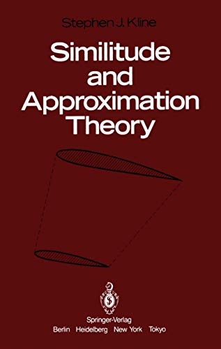 Similitude and Approximation Theory: S.J. Kline