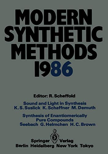 1986: Conference Papers of the International Seminar on Modern Synthetic Methods 1986, Interlaken, ...