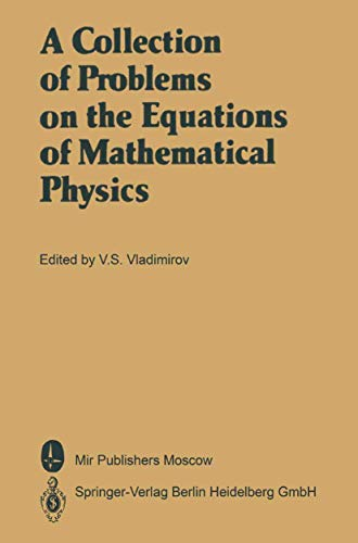 9783540166474: A Collection of Problems on the Equations of Mathematical Physics