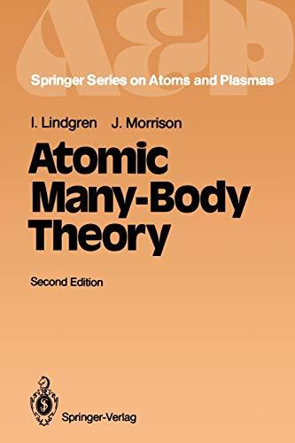 9783540166498: Atomic Many-Body Theory (Springer Series on Atomic, Optical, and Plasma Physics)