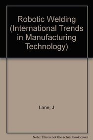 9783540166764: Robotic Welding (International Trends in Manufacturing Technology)