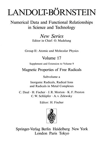 Inorganic Radicals, Radical Ions and Radicals in Metal Complexes / Anorganische Radikale, ...